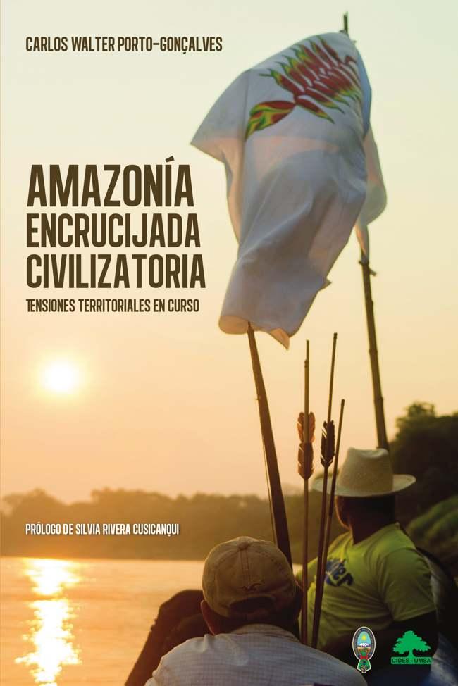 Amazonía: encrucijada civilizatoria